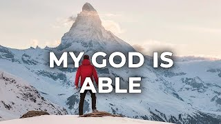 Vinesong - My God is able (Lyric Video)