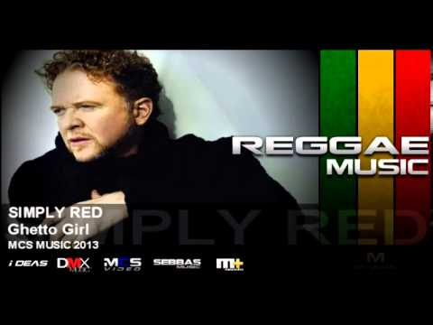 Simply Red - Ghetto Girl