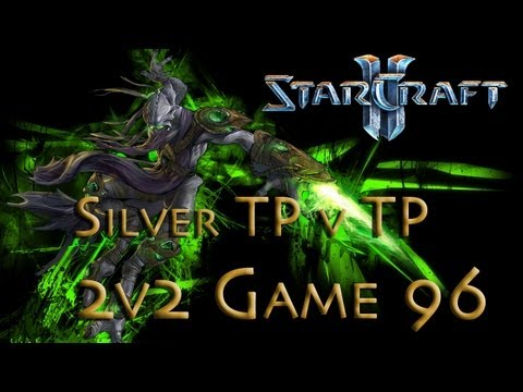 Starcraft 2 HotS - Silver TP v tP - Mass Voids - Game 96 - 2v2