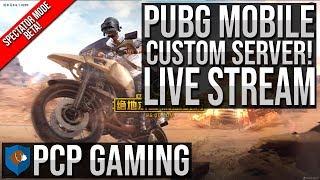 PUBG MOBILE FUN LIVE STREAM! CUSTOM GAMES! SPECTATOR MODE!