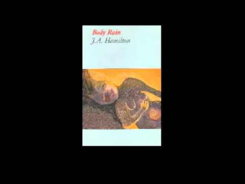 J A Hamilton Reads From Body Rain (brick Books) video