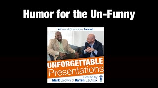 Ep. 61 Humor for the Un-Funny