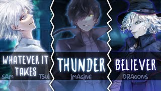 Download Lagu ◤Nightcore◢ ↬ Whatever It Takes, Thunder, Believer [Switching Vocals | Mashup] Gratis STAFABAND