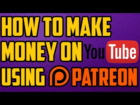 How To Earn Money On YouTube Using PATREON