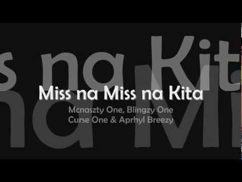 Miss Na Miss Na Kita - Mcnaszty One, Blingzy One, Curse One & Aprhyl Breezy video