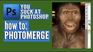 You Suck at Photoshop - Photomerge