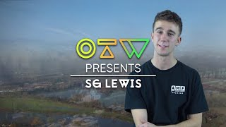 Sg Lewis Quick 6 Ones To Watch