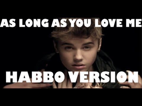 Justin Bieber - As Long As You Love Me (ft. Big Sean) (Habbo Music Video HD)