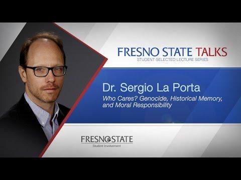 Fresno State Talks - Dr. Sergio La Porta