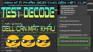 Decode Script || Test Giải Mã Kịch Bản Mà Không Cần Đến Mật Khẩu
