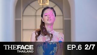 The Face Thailand Season 2 : Episode 6 Part 2/7 : 21 พฤศจิกายน 2558
