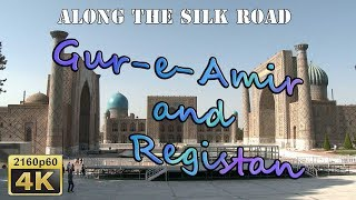 Samarkand, Gur-e-Amir and Registan - Uzbekistan 4K Travel Channel