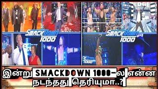 இன்று SMACKDOWN 1000-ல என்ன நடந்தது தெரியுமா..?/World Wrestling Tamil