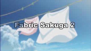 Fabric Effects Sakuga 2