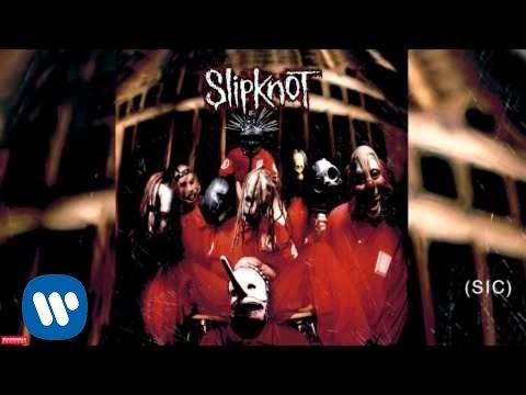 Slipknot - Sic