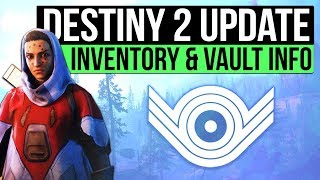 DESTINY 2 NEWS   Vault Space Revealed, Engram Stash, Smart Loot, Character Creation & Ghost Shaders!