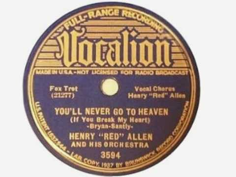 Henry Red Allen 1937 + Tab Smith + Bingie Madison - You´ll Never Go To Heaven