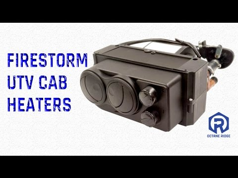 Firestorm Cab Heaters   UTV   Octane Ridge