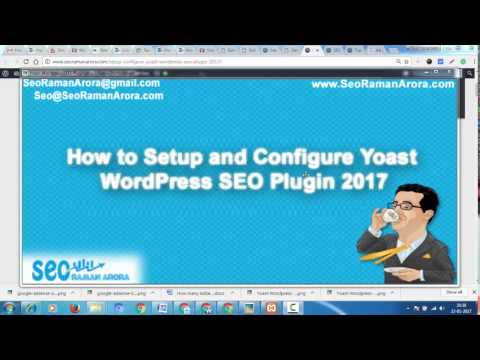 How to Setup and Configure Yoast WordPress SEO Plugin 2017 | Wordpress SEO Tips and Tricks