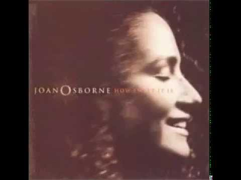 Joan Osborne - Everybody Is A Star