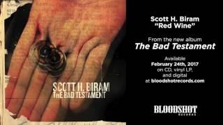 """Scott H. Biram """"Red Wine"""" (Audio)"""
