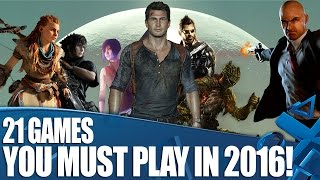 21 PS4 Games You Must Play in 2016