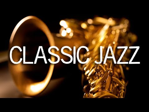 Jazz Music | Classic Jazz Saxophone Music | Relaxing Jazz Background Music | Soft Jazz