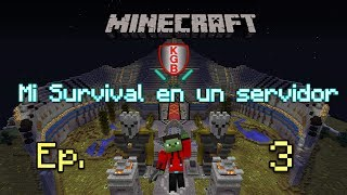 Minecraft | Mi survival en un servidor | Server No premium | Ep.3