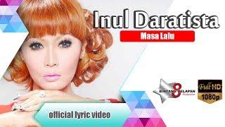 Inul Daratista   Masa Lalu Official Lyric Video