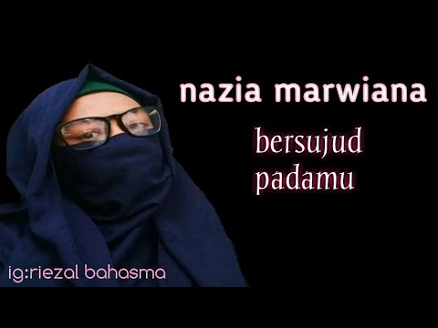 Download Bersujud padamu nazia marwiana story wa religi Mp4 baru