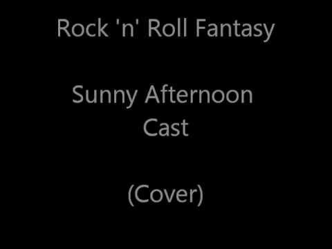 Rock n Roll Fantasy - Sunny Afternoon/The Kinks (Cover)