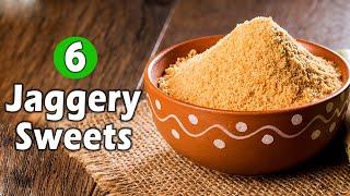 Jaggery Recipes | Jaggery Sweet Recipes | Healthy Sweet Recipes | Sweets Made From Jaggery |  Sweets