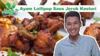 Ayam Lolipop Saus Jeruk Kasturi Feat. Hariady Pau