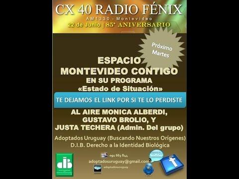 Adoptados Uruguay - Monica Alberdi, Gustavo Brolio, Justa Techera -CX40 RADIO FENIX