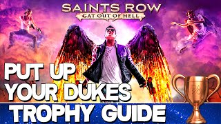 Saints Row: Gat out of Hell | Put Up Your Dukes Trophy Guide