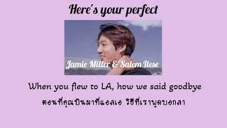 Download lagu [THAISUB] Here's your perfect — Jamie Miller & Salem ilese (แปลไทย)