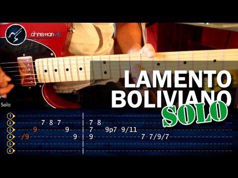 Como tocar Lamento Boliviano - SOLO - Guitarra Electrica (HD) Tutorial COMPLETO Music Videos