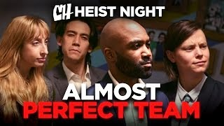 The Almost Perfect Team (Heist Night 1/5)