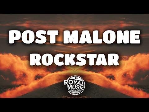 Post Malone – rockstar ft. 21 Savage (Lyrics)