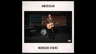 """Morgan Evans - """"American"""" (Official Audio)"""