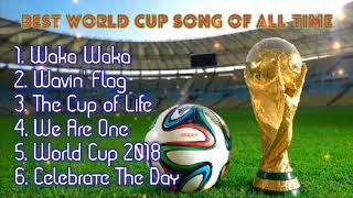 Những Bài Hát World Cup Hay Nhất - BEST WORLD CUP SONGS OF ALL TIME