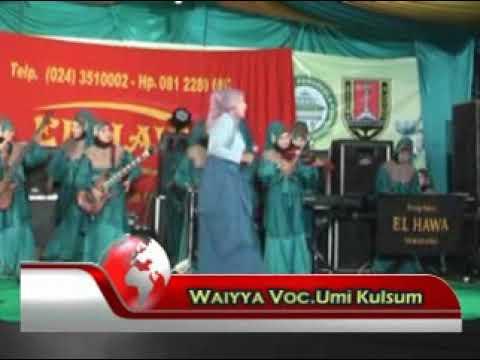 Wayya ala Alm. Hj. Ulya Zain S. Ag feat El Hawa