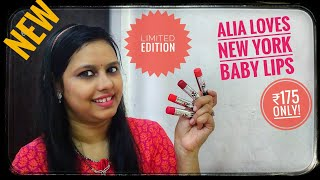 *new* Maybelline Alia loves new York baby lips | review and Swatches | under ₹200 baby lips