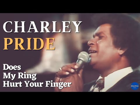 Charlie Pride - Medley - Does My Ring hurt your finger
