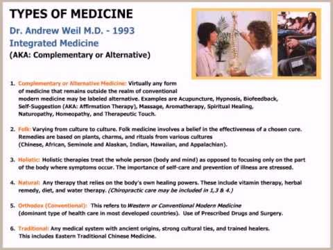 the values and types of alternative medicine Cultural diversity, alternative medicine, & folk medicine, in new directions in folklore, july 1997 new directions the physician entering practice in the year 2000 wil l face both a patient population and a set of professional values that require skills for negotiating cultural.