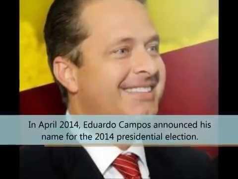 Eduardo Campos Brazilian Presidential Candidate Died