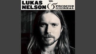 Lukas Nelson Find Yourself