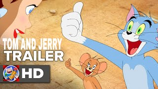 TOM AND JERRY NEW MOVIE TRAILER 2017