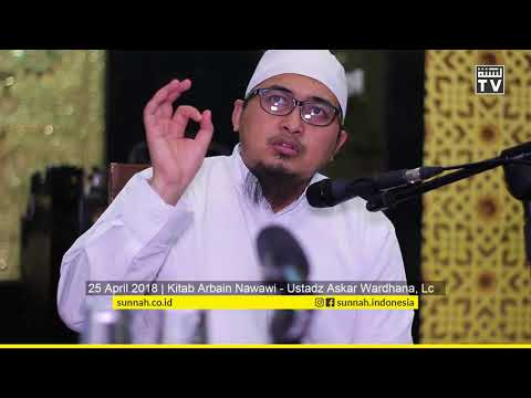Arbain Nawawi: Faedah Hadist Ke-2 (lanjutan) - Ustadz Askar Wardhana, Lc