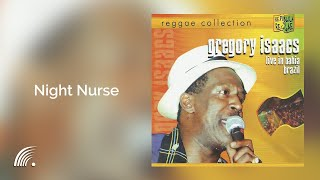 download lagu Gregory Isaacs - Night Nurse Live In Bahia Brazil gratis